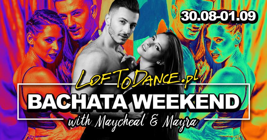 Bachata weekend with Maycheal & Mayra