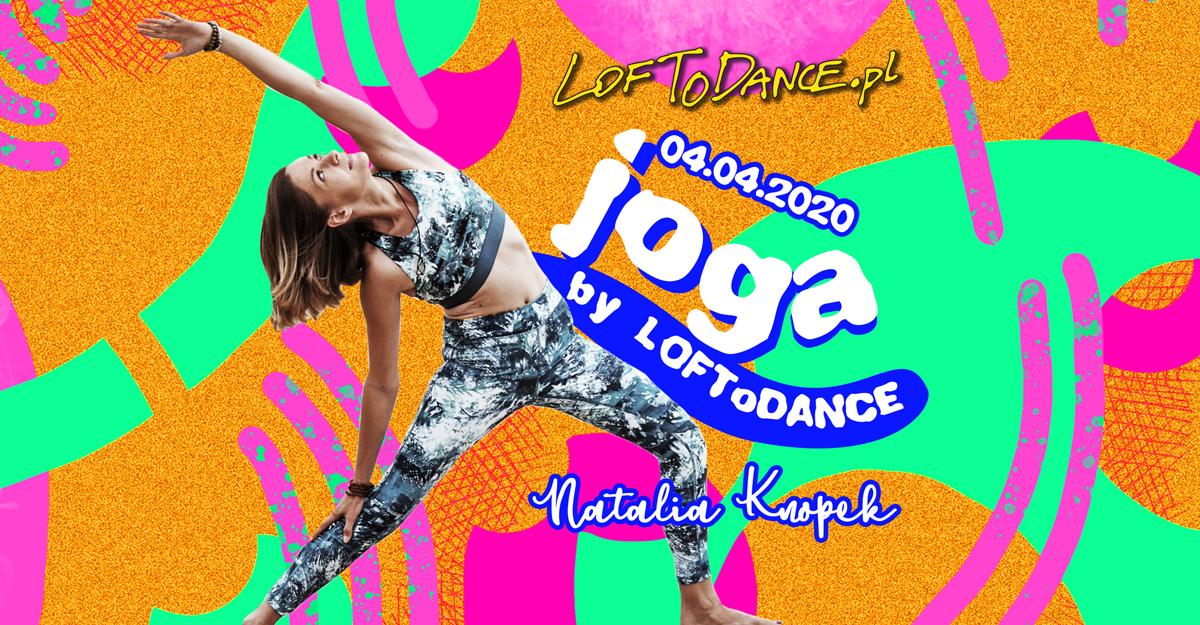 Joga z Natalią Knopek by LOFToDANCE!